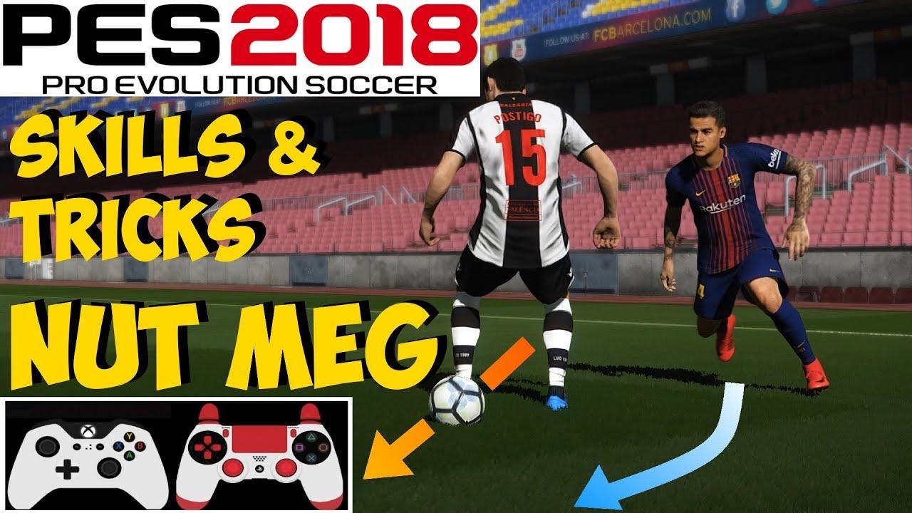 PES 2018 Skills & Tricks Tutorial | NUT MEG | Auto Feint [ON] | Xbox PC PS4  PS3