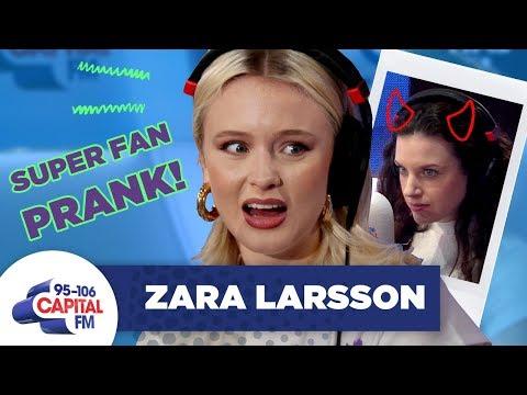 Zara Larsson PRANKED By Fake Superfan   Capital