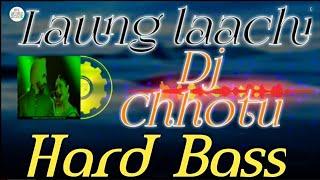 Gambar cover Laung laachi Hard Bass  DJ Remix song DJ Chhotu