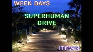 Superhuman Drive - JTOWN (Prod. by VibeTribeBeatz)
