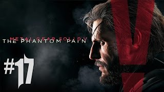 MGS 5 The Phantom Pain - Playthrough #17 [FR]