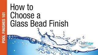 Glass Bead Finishes for Your Swimming Pool