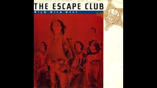 Watch Escape Club Who Do You Love video