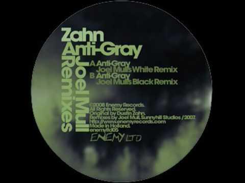 Zahn -  Anti-Gray (Joel Mull's White Remix) - Enemy Records