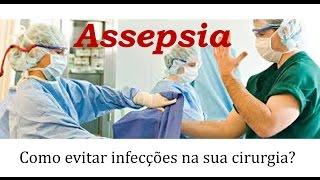 assepsia e antissepsia como evitar infeces em sua cirurgia fique atento