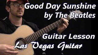 Good Day Sunshine by The Beatles Guitar Lesson