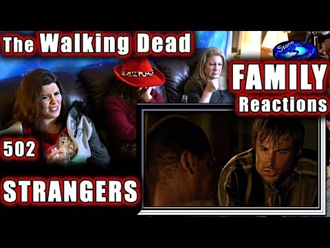 The Walking Dead | FAMILY Reactions | STRANGERS | 502