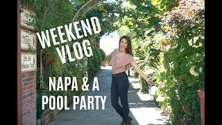 Weekend Vlog | Exploring Downtown Napa