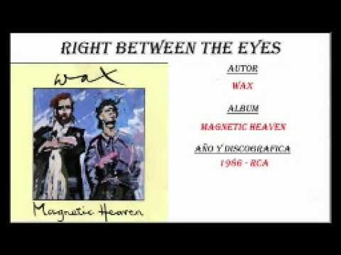 Wax - Right Between The Eyes (Extended Mix)