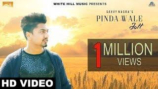 Pinda Wale Jatt (Full Song) | Savvy Nagra | New Punjabi Songs 2017 | White Hill Music