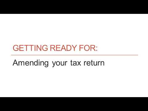 How to Get Ready to Amend Your Tax Return