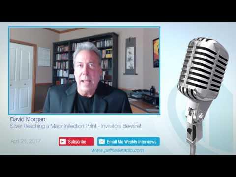 David Morgan: Silver Reaching a Major Inflection Point - Investors Beware!