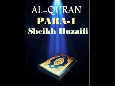 Sheikh Huzaifi-Para 1 (Quran Recitation)
