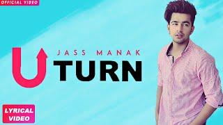 JASS MANAK - U TURN (Full Song) | AM Human | Teggy | Latest Punjabi Songs 2018 | Geet MP3