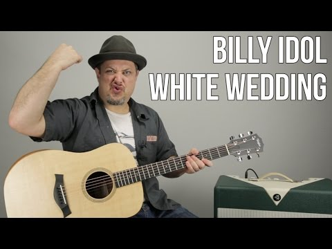 "How to Play Billy Idol ""White Wedding"" On Guitar - Guitar Lesson Tutorial"