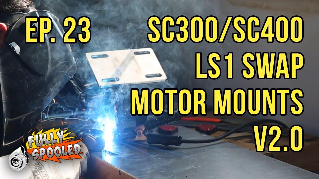 Lexus SC300 Drift Build  Ep 23 - Making LS Swap SC300 SC400 Motor Mounts  v2 0