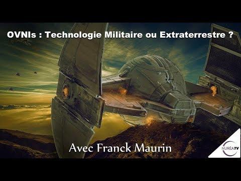 « OVNIs : Technologie Militaire ou Extraterrestre ? » avec Franck Maurin - NURÉA TV