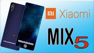 Xiaomi Mi Mix 5 (2019) - First Look, Triple Camera, Price, Specs, 5G Network (Concept)