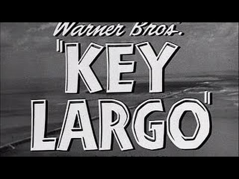 KEY LARGO - HUMPHREY BOGART, EDWARD G. ROBINSON, LAUREN BACALL, LIONEL BARRYMORE