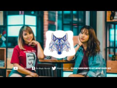 Melody Magic Record New Edition Trap -ល្បីណាស់កប់ម៉ង-Melody King Mix 2017
