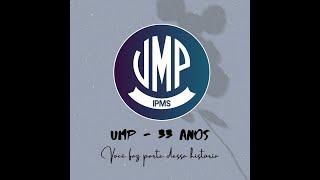 Aniversário UMP IPMS - 33 anos