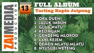 Full Album TARLING KOPLO JAIPONG VOL. 13 (COVER) By Zaimedia Production Group