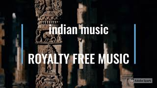 INDIAN ROYALTY FREE MUSIC