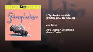 I Dig (Instrumental) (1996 Digital Remaster)