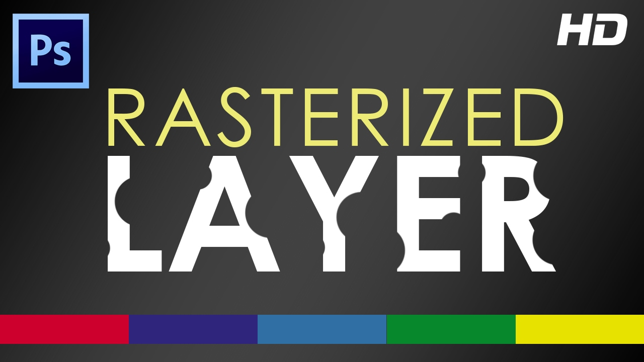 How to Rasterize a Layer in Photoshop – Video Tutorial