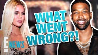 Khloé Kardashian & Tristan Thompson: What Went Wrong This Time? | E! News