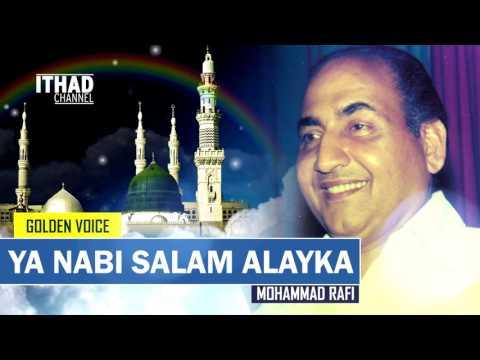 Ya Nabi Salam Alayka - Mohammad Rafi...