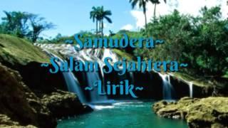 Video Samudera - Salam Sejahtera download MP3, 3GP, MP4, WEBM, AVI, FLV Juli 2018