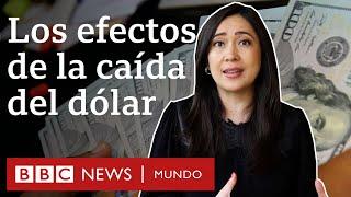 Por qué está cayendo el dólar y cómo puede afectar a América Latina   BBC Mundo
