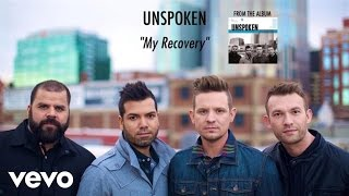 Unspoken - My Recovery (Lyric Video)