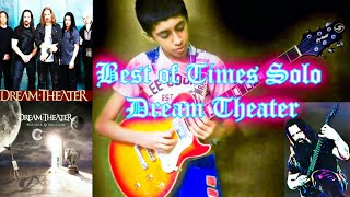 The Best of times - Dream Theater   Solo cover by Akshin
