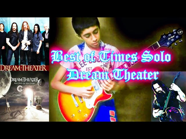The Best of times - Dream Theater | Solo cover by Akshin