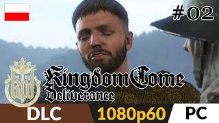 Kingdom Come: Deliverance DLC: Band of Bastards PL  odc.2 (#2) ⚔️ Bliższe poznanie