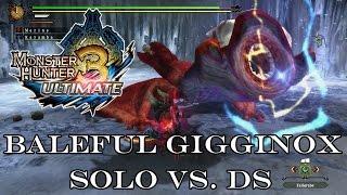 『MH3U | MH3G』[G-Rank★] Baleful Gigginox (Solo/Dual Sword) 5:51