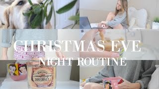 CHRISTMAS EVE NIGHT ROUTINE 2016