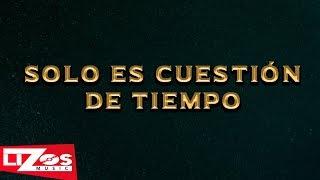 BANDA LA MISMA TIERRA - SOLO ES CUESTIÓN DE TIEMPO (LETRA)