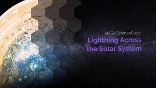 NASA ScienceCasts  Lightning Across the Solar System