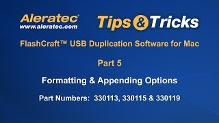 How To Format and Append with USB Duplication Software for Mac - Aleratec Tips & Tricks Part 5 Video