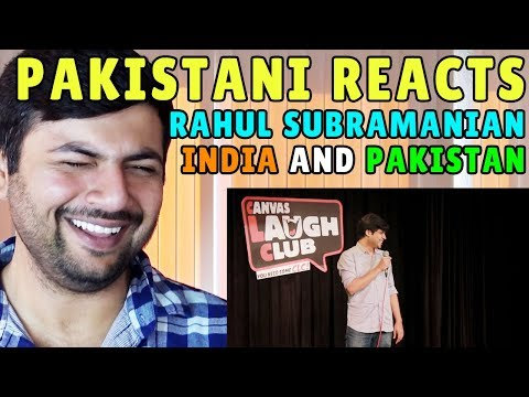Pakistani Reacts to Rahul Subramanian | India and Pakistan
