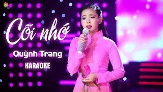 [KARAOKE] Cõi Nhớ - Quỳnh Trang