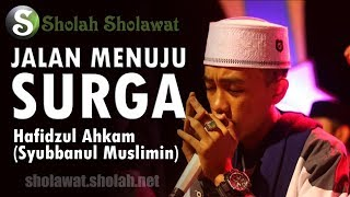 Lirik Syubbanul Muslimin - Jalan Menuju Surga (Cover Move On) | Voc. Hafidzul Ahkam