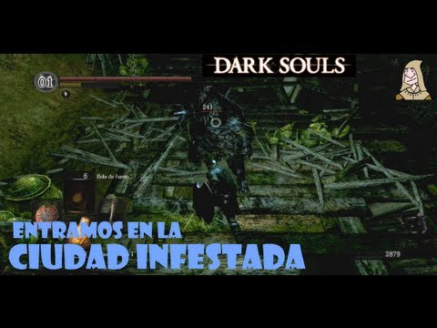 Dark Souls guia: CIUDAD INFESTADA - Entrada y pisos superiores || EP 12.1