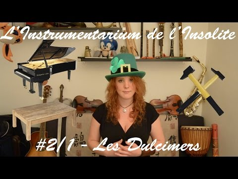 #2/1 - Les Dulcimers - L'Instrumentarium de l'Insolite