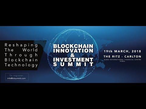 The Blockchain Innovation & Investment Summit 2018, Dubai, UAE - Unravel Travel TV