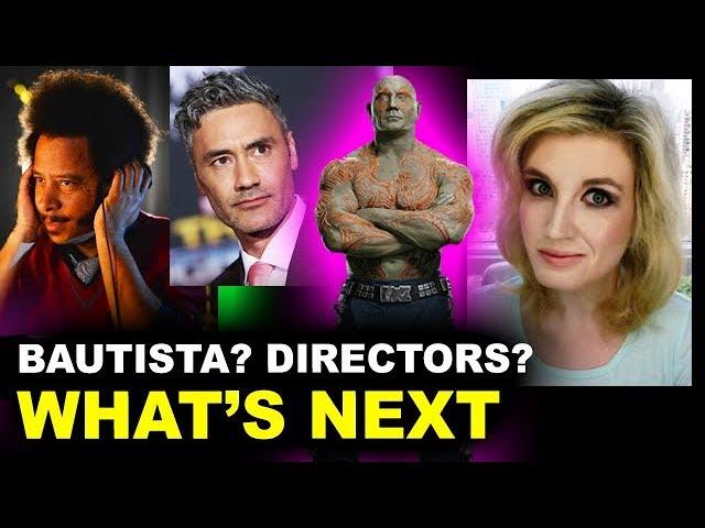Guardians of the Galaxy 3 - Directors, Bautista to Quit, Gunn's Script?!