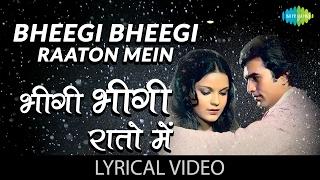 Bheegi Bheegi Raaton Mein with lyrics | भीगी भीगी रातों गाने के बोल |Ajnabee| Rajesh Khanna/Zeenat
